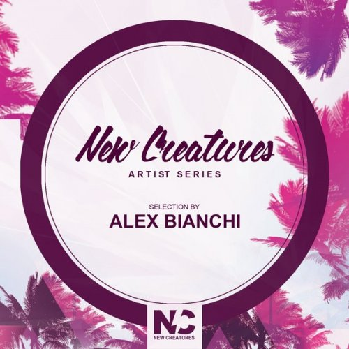 VA - New Creatures Artist Series (Selection by Alex Bianchi)